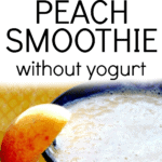 PEACH SMOOTHIE RECIPES NO YOGURT