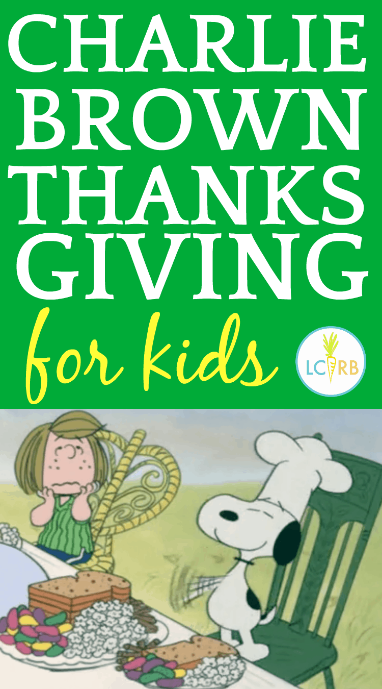 Charlie Brown Thanksgiving Food Dinner Party for Kids