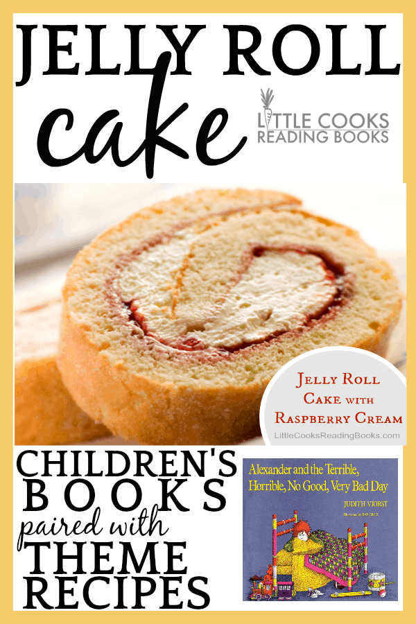 Jelly Roll Cake recipe Paired With Alexander Terrible Horrible Day Children\'s Book: How To Make a Jelly Roll Cake for a Theme Recipe #cake #cakerecipes #jellyroll #baking #bakingrecipes #recipes #cookingwithkids #bakingwithkids #childrensbooks #reading