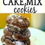 Chocolate Cake Mix Cookies stacked on a plate