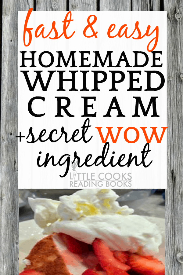 Fast and Easy Homemade Whipped Cream Plus Secret Wow Ingredient whipped cream on strawberry shortcake