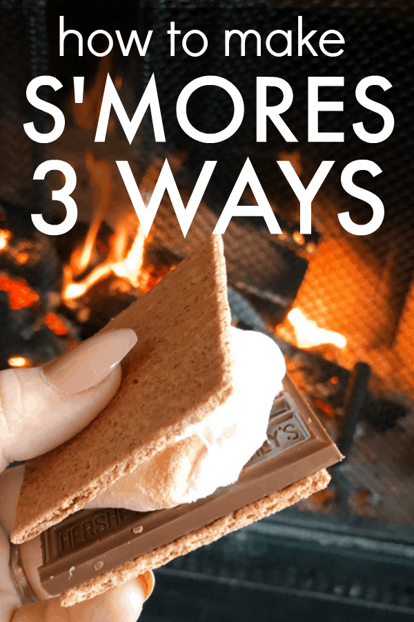 How To Make Smores 3 Ways