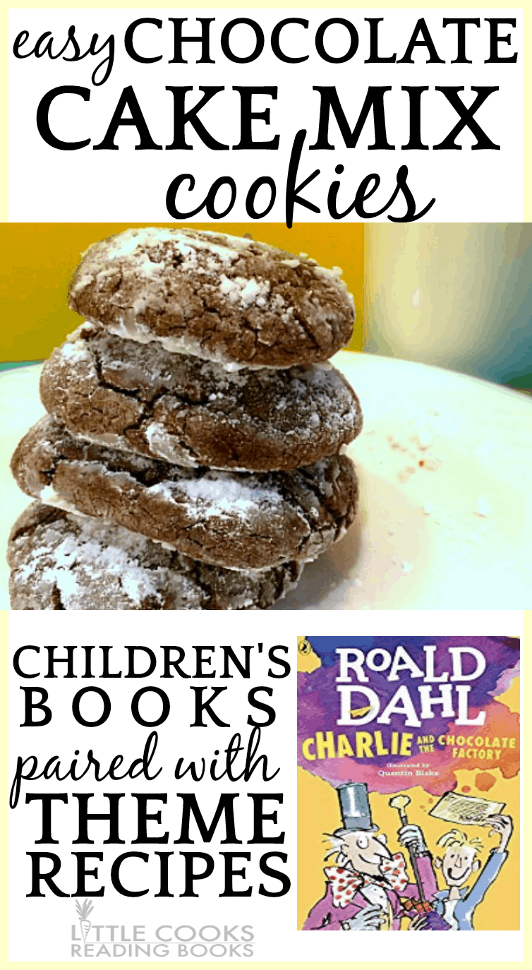 Chocolate Cake Mix Cookies paired with Charlie And The Chocolate Factory Childrens Books Paired With Theme Recipes for Little Chef Readers