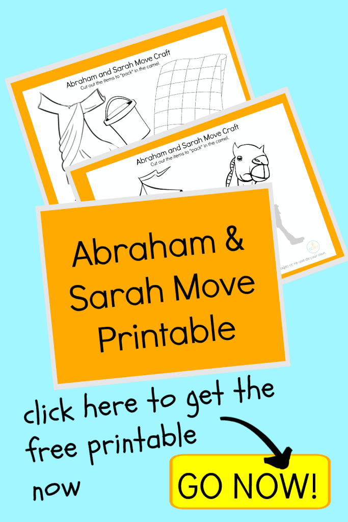 CLICK to get Abraham and Sarah Move Free Printable
