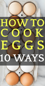 How To Cook Eggs 10 Ways