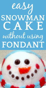 Easy Snowman Cake (Without Fondant!)
