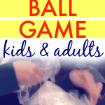 Fun Plastic Wrap Ball Game for Kids and Adults