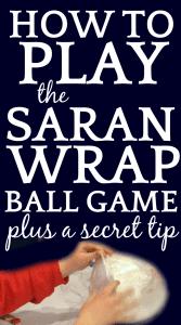 How to Play Saran Wrap Ball Game (Plus A Secret Tip)