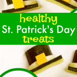 Healthy St Patricks Day treats: Leprechaun Hats
