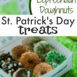 St Patrick's Day Treats: Leprechaun Snacks Mini Doughnuts