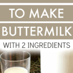 How To Make Buttermilk Using Just Two Ingredients