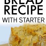 Sourdough Bread Recipe with Starter