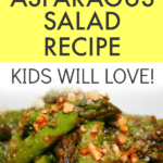 Easy Asparagus Salad Recipe text over green asparagus salad with toasted nuts