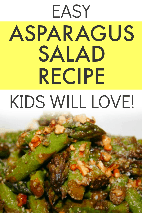 Easy Asparagus Salad Recipe text over green asparagus salad with nuts on top