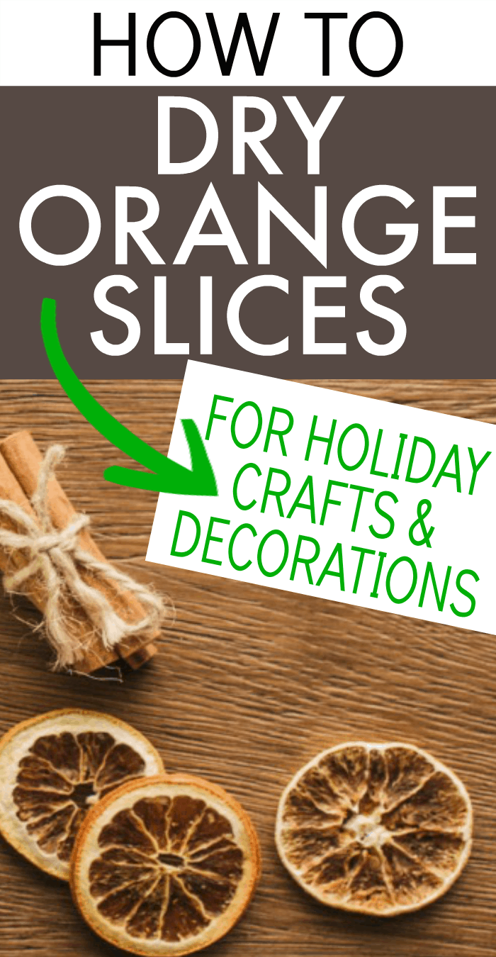 HOW TO DRY ORANGE SLICES text overlay above two dried oranges slices and a bundle of cinnamon sticks on a brown table