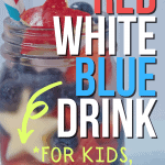 RED WHITE BLUE DRINK FOR KIDS