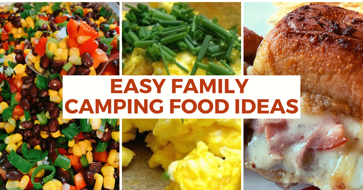 Best Camping Food Ideas for Kids and Families