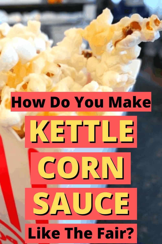 Homemade Kettle Corn Recipe with Kettle Corn Glaze